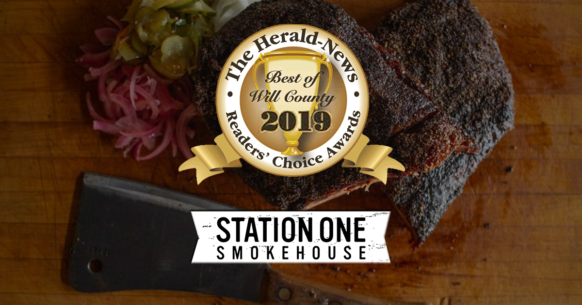"Station One Smokehouse Wins the ""Best of Will County"" in The Herald's Reader's Choice Awards"